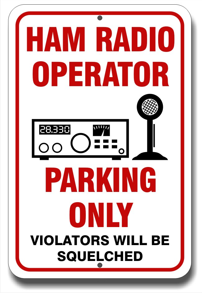 Ham Radio Operator Parking Only Sign