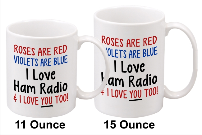 I Love Ham Radio & You Too - Coffee Mug